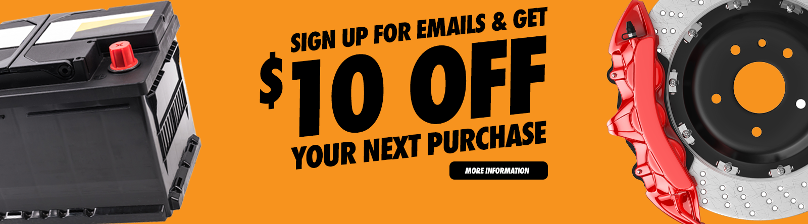 Sign Up for Emails and get $10 Off your next purchase