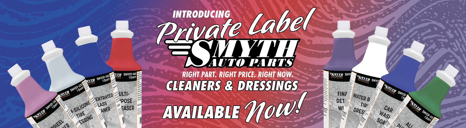 Introducing Smyth Auto Parts Private Label Cleaners and Dressings