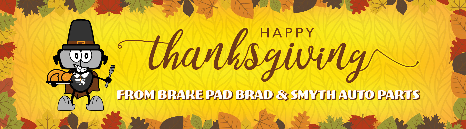 Happy Thanksgiving from Smyth Auto Parts