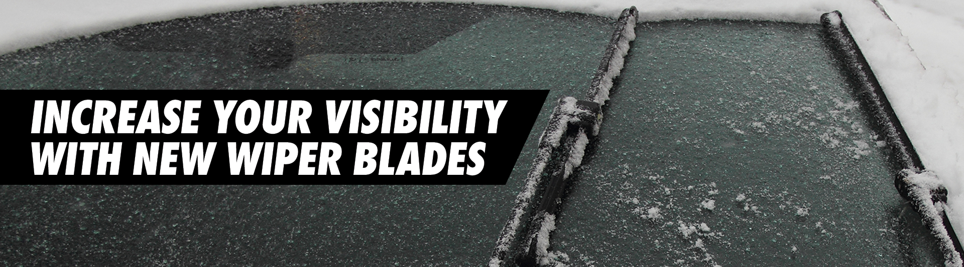 Increase your visibility with new wiper blades
